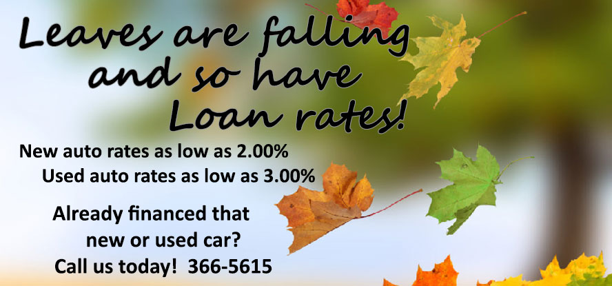 New auto rates as low as 2.00%. Used auto rates as low as 3.00%. Call us and refinance your car.